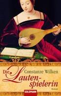Constanze Wilken: Die Lautenspielerin ★★★★★