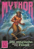 Horst Hoffmann: Mythor 115: Die magische Fessel