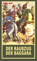 Karl May: Der Raubzug der Baggara