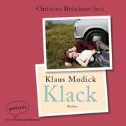 Klack (Ungekürzte Lesung)