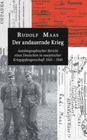 Rudolf Maas: Der andauernde Krieg ★★★