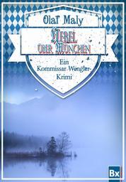 Nebel über München - Eine Kommissar Wengler Geschichte