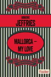 Mallorca – My Love