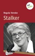 Regula Venske: Stalker - Literatur-Quickie