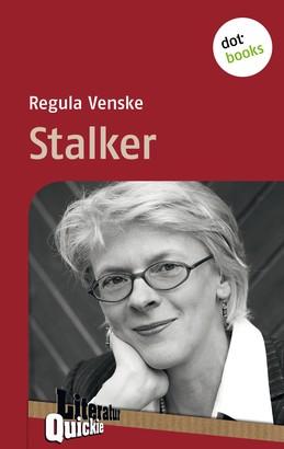 Stalker - Literatur-Quickie
