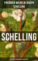 Friedrich Wilhelm Joseph Schelling: SCHELLING - System des transzendentalen Idealismus