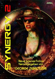 SYNERGY 2 - Science-Fiction-Erzählungen.