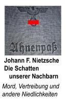 Johann F. Nietzsche: Die Schatten unserer Nachbarn