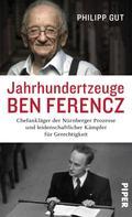 Philipp Gut: Jahrhundertzeuge Ben Ferencz ★★★★★