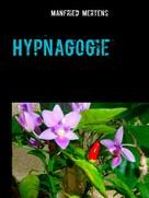 Manfried Mertens: Hypnagogie