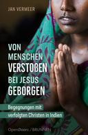 Jan Vermeer: Von Menschen verstoßen – bei Jesus geborgen