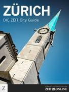 ZEIT ONLINE: Zürich ★★★