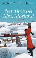 Angela Thirkell: Tea Time bei Mrs. Morland ★★★