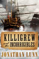 Jonathan Lunn: Killigrew and the Incorrigibles ★★★★