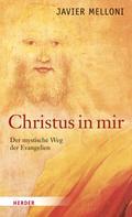Javier Melloni: Christus in mir