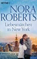 Nora Roberts: Liebesmärchen in New York ★★★★