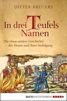 Dieter Breuers: In drei Teufels Namen ★★★★