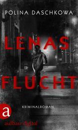 Lenas Flucht - Kriminalroman