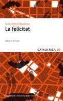 Lluís-Anton Baulenas: La felicitat