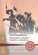 Víctor Hugo Acuña: Centroamérica