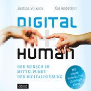 Digital human - Der Mensch im Mittelpunkt der Digitalisierung