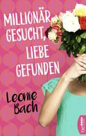 Leonie Bach: Millionär gesucht, Liebe gefunden ★★