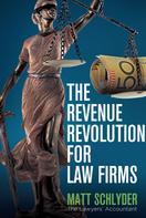 Matt Schlyder: The Revenue Revolution for Law Firms