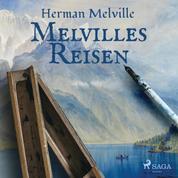 Melvilles Reisen