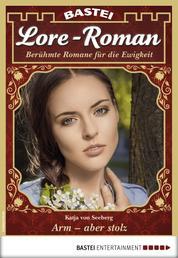 Lore-Roman 27 - Liebesroman - Arm - aber stolz