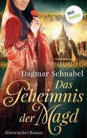 Dagmar Schnabel: Das Geheimnis der Magd ★★★★