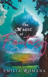 The Magic Of Fantasy