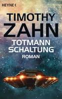 Timothy Zahn: Totmannschaltung ★★★★