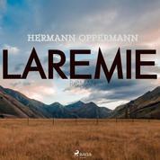 Laremie (Ungekürzt)