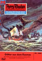 Clark Darlton: Perry Rhodan 388: Götter aus dem Kosmos ★★★★