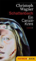 Schattenbach - Ein Carozzi-Krimi