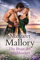 Margaret Mallory: Die Braut des Highlanders ★★★★