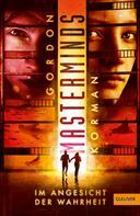Gordon Korman: Masterminds. Im Angesicht der Wahrheit ★★★★