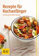 Martina Kittler: Rezepte für Kochanfänger ★★★