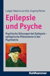 Epilepsie und Psyche - Psychische Störungen bei Epilepsie - epileptische Phänomene in der Psychiatrie