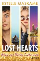 Estelle Maskame: Lost Hearts - Wenn aus Rache Liebe wird ★★★★