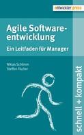 Steffen Fischer: Agile Softwareentwicklung ★★