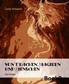 Celia Williams: Von Drachen, Magiern und Menschen ★★★★
