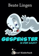 Beate Lingen: Gespenster in der Nacht ★★★★★