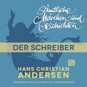 H. C. Andersen: Sämtliche Märchen und Geschichten, Der Schreiber
