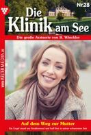 Britta Winckler: Die Klinik am See 28 – Arztroman