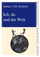 Sabine C. M. Deutsch: Ich, du und die Welt ★★★★★