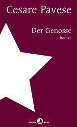 Der Genosse - Roman