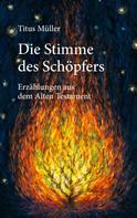 Titus Müller: Die Stimme des Schöpfers ★★★★