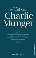 David Clark: Das Tao des Charlie Munger ★★★