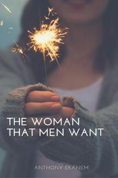 The Woman That Men Want